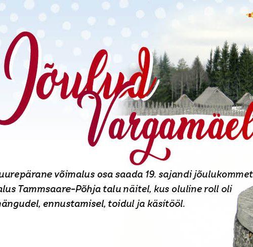 Jõulud Vargamäel jõuluprogrammide algus