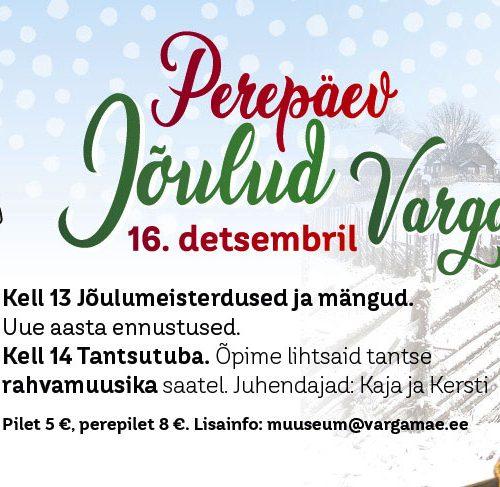 Perepäev Jõulud Vargamäel