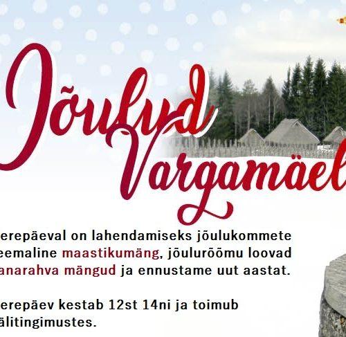 Perepäev Jõulud Vargamäel kell 12-14