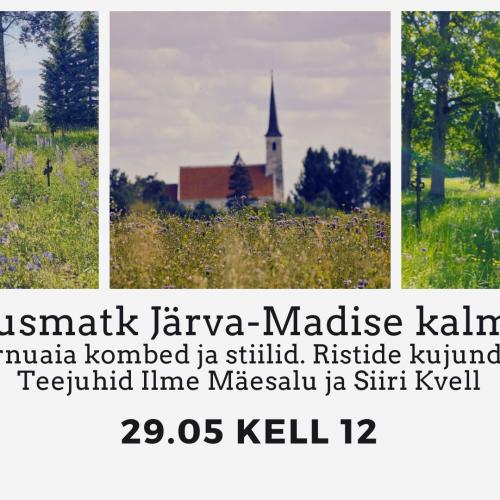 Pärimusmatk Järva-Madise kalmistule